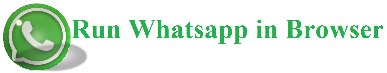 Run Whatsapp in Browser